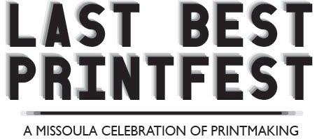 Last Best Printfest