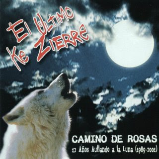 http://4.bp.blogspot.com/_qz35JSB4Hgk/SmfF5jCQQ_I/AAAAAAAAAYE/caBWGW-dGZM/s320/El_Ultimo_Ke_Zierre-Camino_De_Rosas-Frontal.jpg