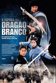 Filme A Espada do Dragão Branco   Dublado
