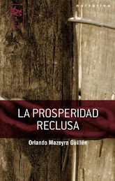 T-13: LA PROSPERIDAD RECLUSA