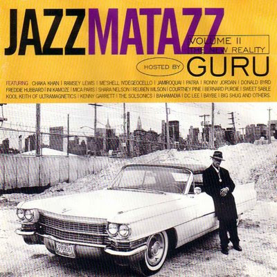 Dernier CD/VINYLE/DVD acheté ? - Page 38 Guru+-+Jazzmatazz+Volume+2+The+New+Reality+(1995)+2