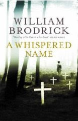 A Whispered Name by William Brodrick