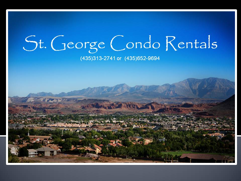 St. George Vacation Condo Rentals