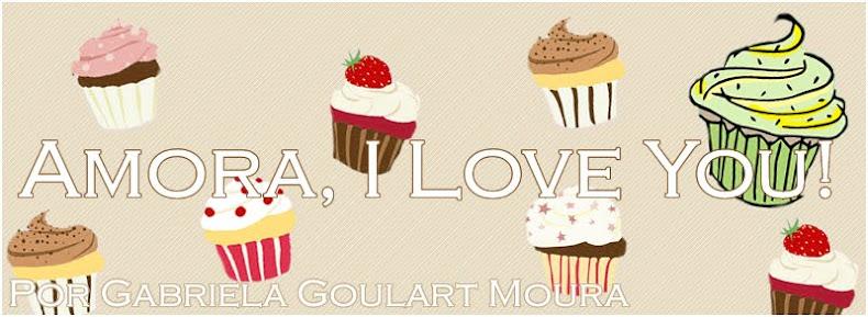 Amora, I Love You!