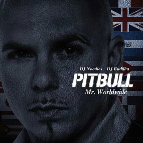 Mr. Worldwide - Pitbull (2010)
