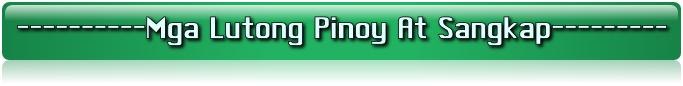 Mga Lutong Pinoy At Sangkap