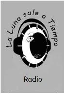 LA LUNA SALE A TIEMPO RADIO