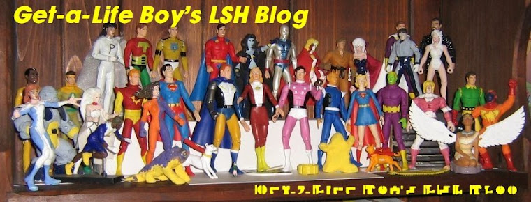 Get-a-Life Boy's LSH Blog