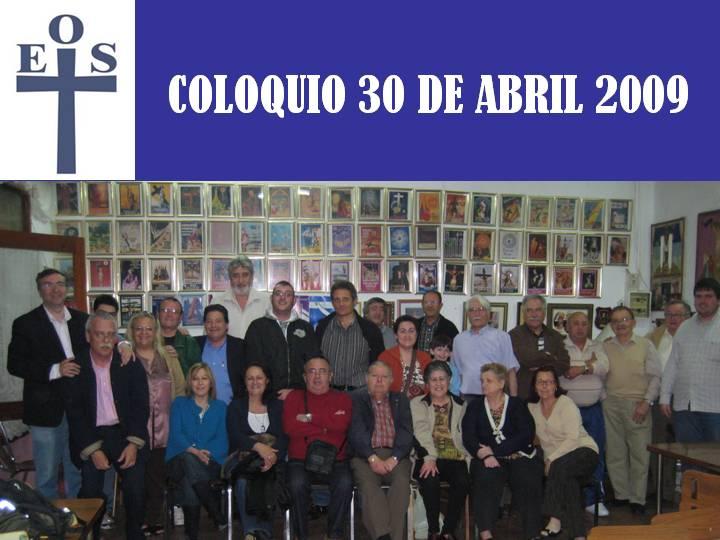COLOQUIO 30 de ABRIL 2009