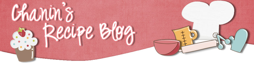 Chanin's Recipe Blog
