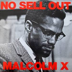 Malcolm X is 'No Sell Out'