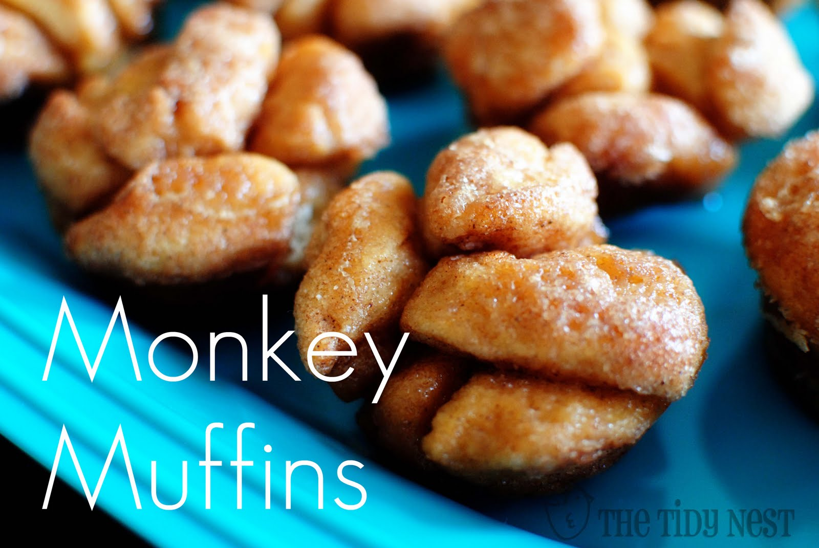 The Tidy Nest: Monkey Bread Muffins