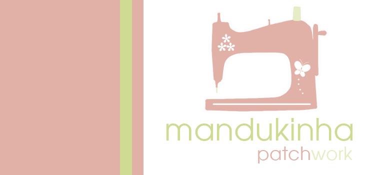 Mandukinha Patchwork