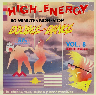 High Energy Double Dance - Volume.8 1987 80 Minutes Non-Stop mix (2LP Set)