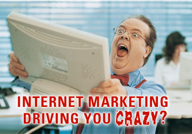 http://4.bp.blogspot.com/_rE9clo5bcDs/TP5shFFVwLI/AAAAAAAAAEU/_U6xcIZgusQ/s1600/crazy+internet-marketing-strategy.jpg