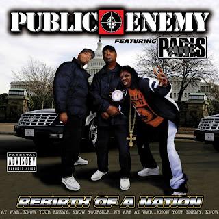 http://4.bp.blogspot.com/_rEMCHz_zUjY/SWBSsF_tBvI/AAAAAAAACE4/CaWIYY7xOwk/s320/Public+Enemy+-+Rebirth+Of+A+Nation.jpg