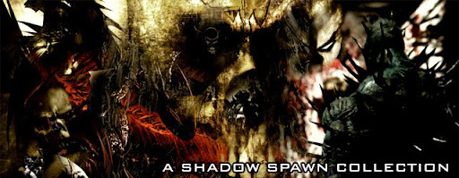 A SHADOW SPAWN COLLECTION