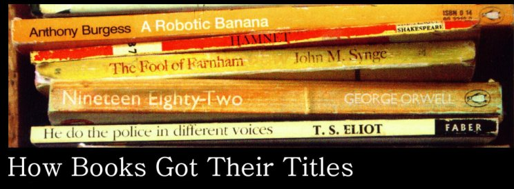 How Books Got their Titles