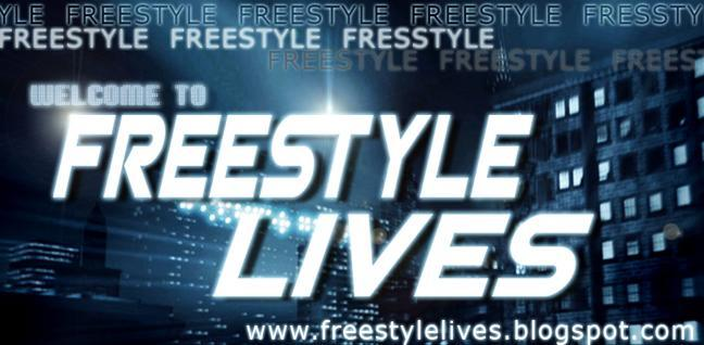 FREESTYLE LIVES