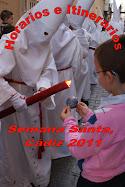 Horarios e Itinerarios Semana Santa Cádiz 2011