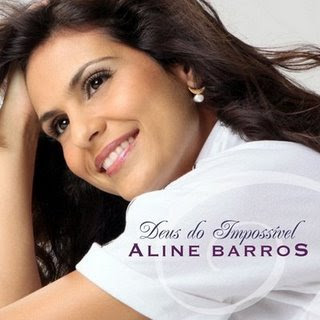 Aline Barros - Deus do Imposs�vel