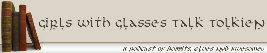 Girls with Glasses Talk Tolkien