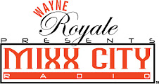 Wayne Royale Mixx City Radio