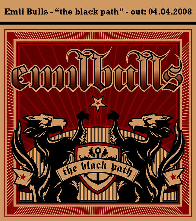 "*Emil Bulls - ""The black path"" - OUT: 4.4.2008*"