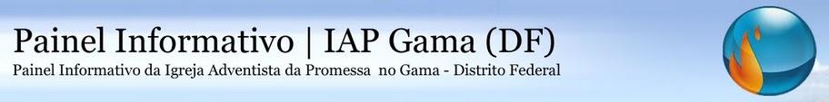 Painel Informativo | IAP Gama (DF)