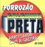 Calcinha Preta - Vol.03 - Arrepiando Com a Galera! Ao Vivo (1997)