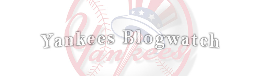 Yankees Blogwatch