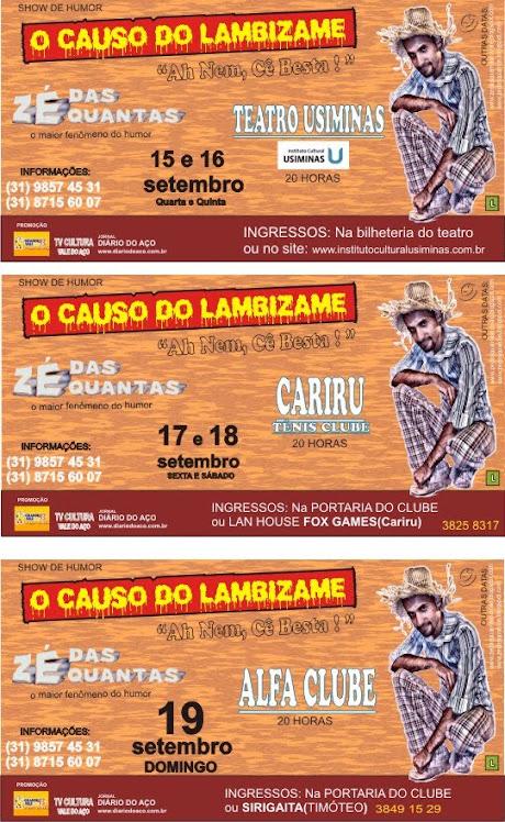 SHOW O CAUSO DO LAMBIZAME NO VALE DO AÇO E REGIÃO