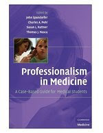 Professionalism in Medicine: A Case-Based Guide for Medical Students 1
