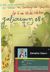 2008: Festival Internacional de Títeres Galicreques – Santiago de Compostela - España