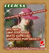 PRESENTE DA QUERIDA SANDRA ANDRADE