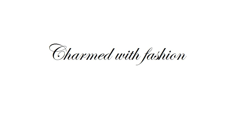 Charmed with Fashion