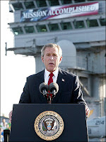 George Bush: Mission Accomplished.