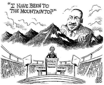 I have been to the mountaintop - MLK cartoon of Obama's speech.