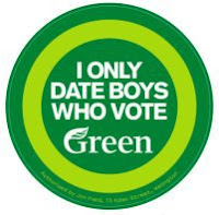 Green Party sticker - 'I only date boys who vote Green'.
