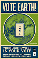 Vote Earth! Switch Off Your Lights For Earth Hour - poster by Shepard Fairey.