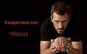 Escepticismo con Dr. House