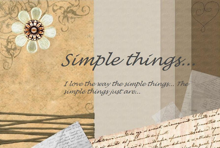 Simple things...