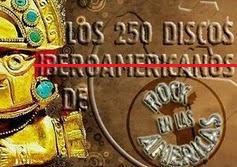 LOS 250 DISCOS DE ROCK EN LAS AMERICAS DE TODOS LOS TIEMPOS