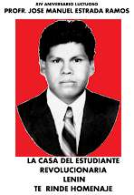 14 AÑOS DEL ASESINATO POLITICO DEL PROFR. JOSE MANUEL ESTRADA RAMOS. UN CRIMEN SIN CASTIGO.