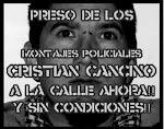 Libertad a Cristian Cancino!
