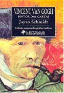 Vicent Van Gogh: Pintor das Cartas