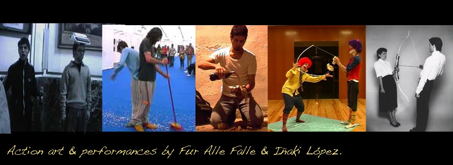Action art & Performances by Fur Alle Falle