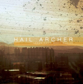 Hail Archer - Leave Your Body Behind