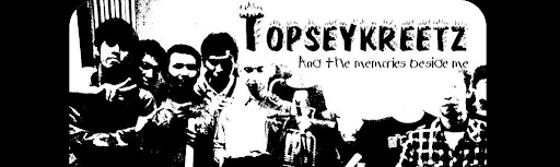 The Chronicles of Topseykreetz