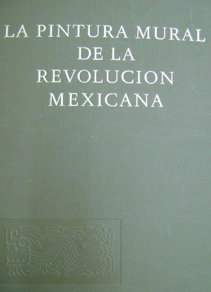 Librer A Tico La Pintura Mural De La Revoluci N Mexicana